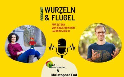 Folge 27 Angst & Wut in der Wackelzahnpubertät beruhigen und berühren – Gespräch mit Christopher End